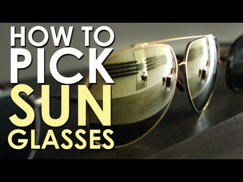 How to pick sunglasses