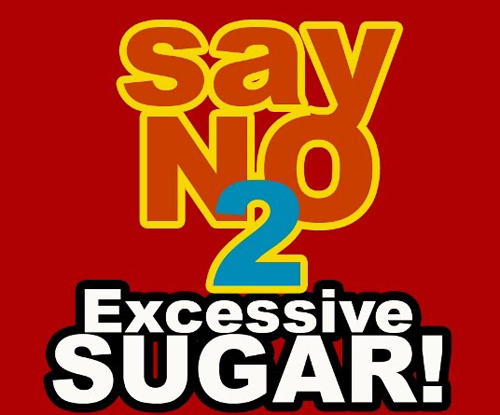 No To Excessive sugar
